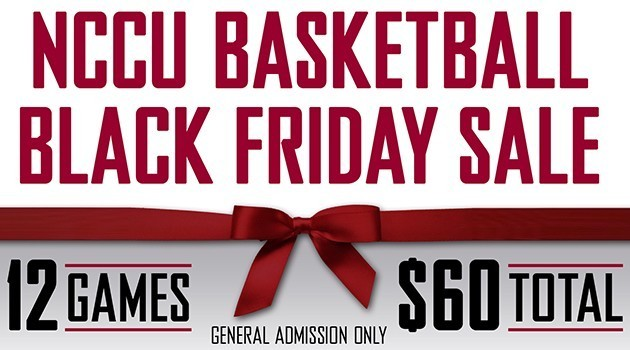 NCCU Basketball Black Friday Sale 2015